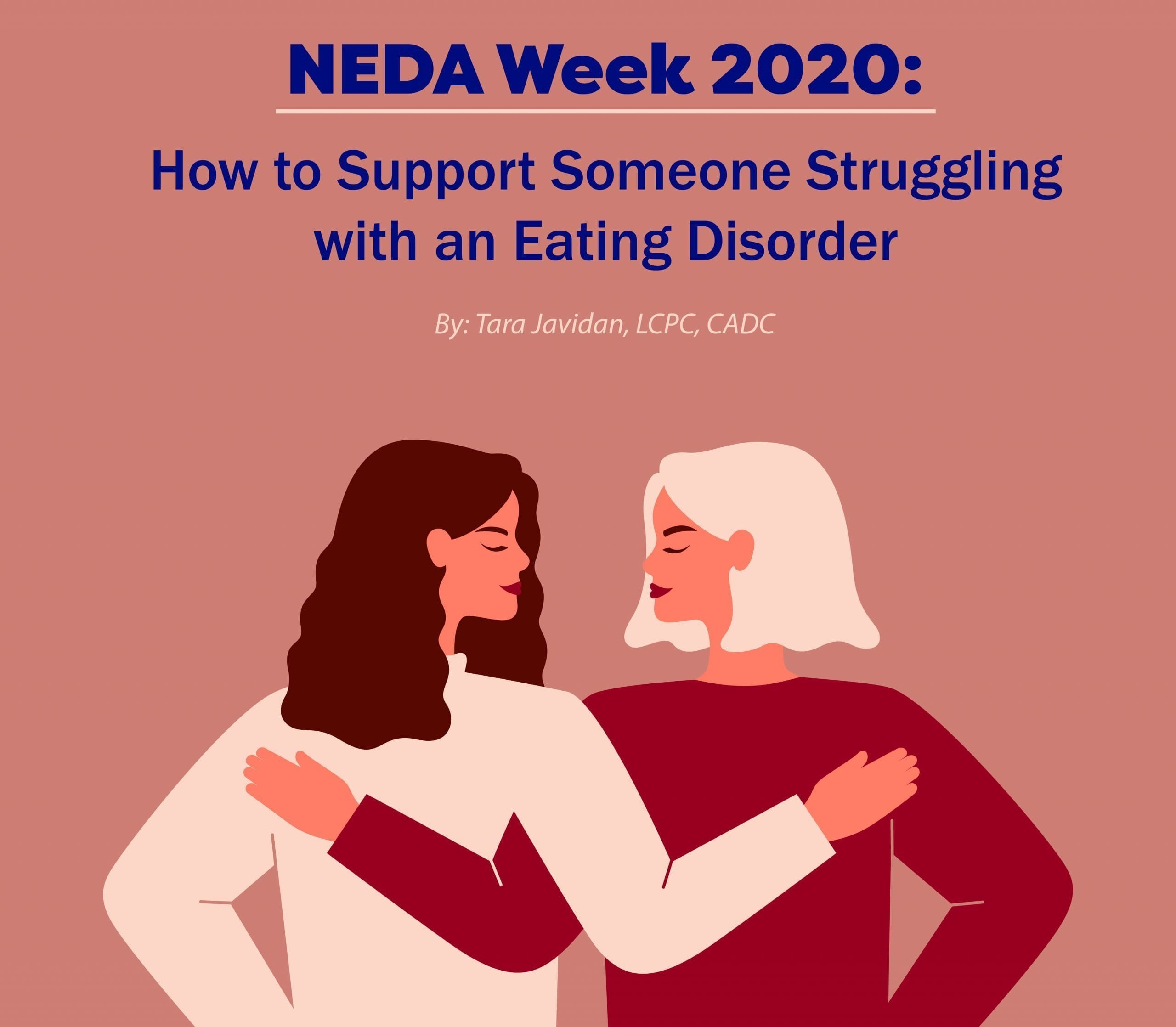 NEDA Week 2020: How to support someone struggling with an eating disorder - Clarity Clinic