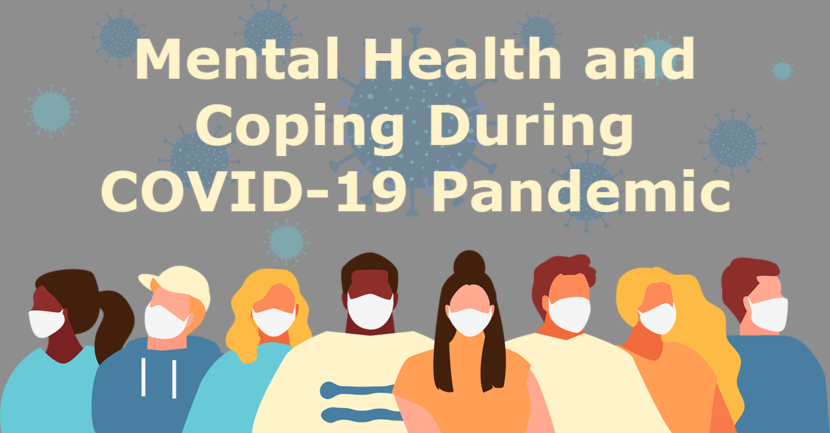 Mental Health and Coping During COVID-19 Pandemic